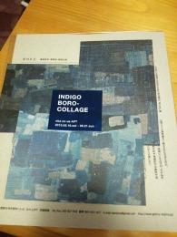 INDIGO BOROCOLLAGE – 時の意味するもの –